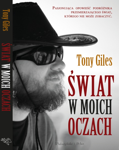 Polish language paperback (Swiat w moich oczach) front cover. The cover shows Tony in profile with a beard, sunglasses and wearing an old cowboy hat which he purchased at a local market while exploring Bolivia.